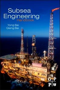 Subsea Engineering Handbook - 1st Edition - ISBN: 9781856176897