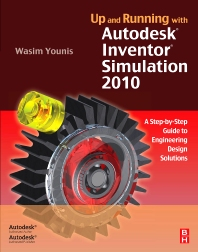 Cover image for Up and Running with Autodesk Inventor Simulation 2010