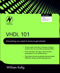 VHDL 101, 1st Edition,William Kafig,ISBN9781856177047