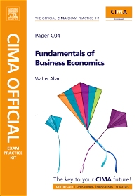 CIMA Official Exam Practice Kit Fundamentals of Business Economics