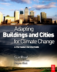 Adapting Buildings and Cities for Climate Change - 2nd Edition - ISBN: 9781856177207