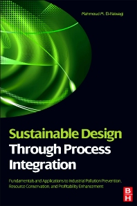 Sustainable Design Through Process Integration, 1st Edition,Mahmoud M. El-Halwagi,ISBN9781856177443