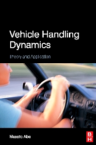 Vehicle Handling Dynamics, 1st Edition,Masato Abe,ISBN9781856177498
