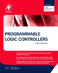 Programmable Logic Controllers, 5th Edition,W. Bolton,ISBN9781856177511