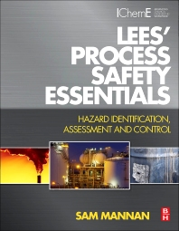 Cover image for Lees' Process Safety Essentials