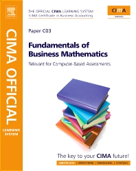 CIMA Official Learning System Fundamentals of Business Mathematics