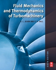 Fluid Mechanics and Thermodynamics of Turbomachinery - 6th Edition - ISBN: 9781856177931, 9780080962597
