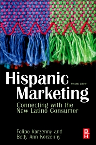Hispanic Marketing - 2nd Edition - ISBN: 9781856177948