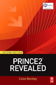 PRINCE2™ Revealed - 2nd Edition - ISBN: 9781856178136