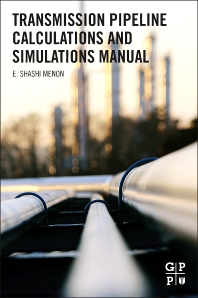 Cover image for Transmission Pipeline Calculations and Simulations Manual