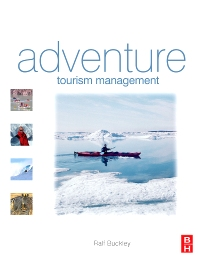 Adventure Tourism Management - 1st Edition - ISBN: 9781856178341