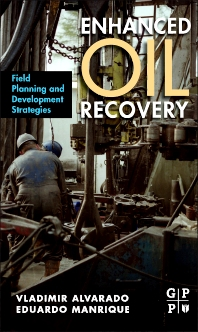 Enhanced Oil Recovery - 1st Edition - ISBN: 9781856178556, 9781856178563