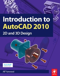 Introduction to AutoCAD 2010 - 1st Edition - ISBN: 9781856178686