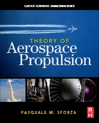 Theory of Aerospace Propulsion, 1st Edition,Pasquale Sforza,ISBN9781856179126