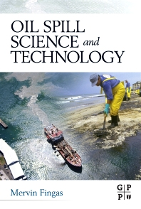 Oil Spill Science and Technology, 1st Edition,Mervin Fingas,ISBN9781856179430