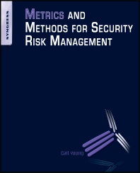 Cover image for Metrics and Methods for Security Risk Management