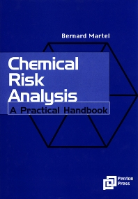 Chemical Risk Analysis, 1st Edition,Bernard Martel,ISBN9781857180282