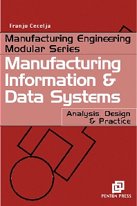Manufacturing Information and Data Systems, 1st Edition,Franjo Cecelja,ISBN9781857180312