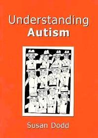 Understanding Autism - 1st Edition - ISBN: 9781875897803