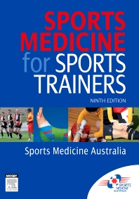 Sports Medicine for Sports Trainers - 9th Edition - ISBN: 9781875897834, 9781875897599