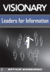 Cover image for Visionary Leaders for Information