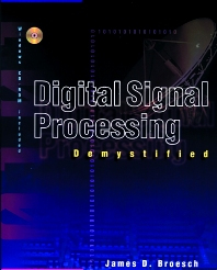 Digital Signal Processing Demystified - 1st Edition - ISBN: 9781878707161, 9780080504490