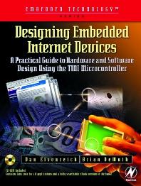 Designing Embedded Internet Devices, 1st Edition,Brian DeMuth,Dan Eisenreich,ISBN9781878707987