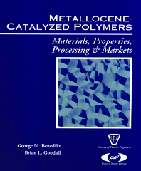 Metallocene Catalyzed Polymers - 1st Edition - ISBN: 9781884207594, 9780815518310