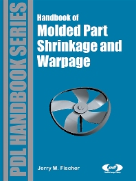 Cover image for Handbook of Molded Part Shrinkage and Warpage
