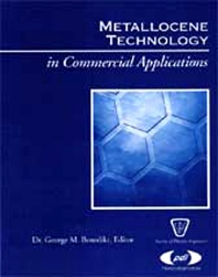 Metallocene Technology in Commercial Applications, 1st Edition,George Benedikt,ISBN9781884207761