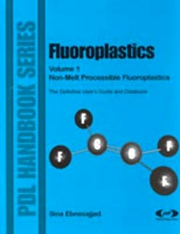 Fluoroplastics, Volume 1 - 1st Edition - ISBN: 9781884207846, 9780815517276