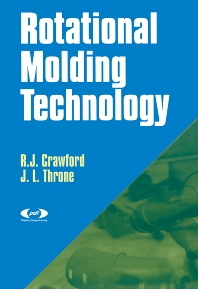 Rotational Molding Technology - 1st Edition - ISBN: 9781884207853, 9780815518938