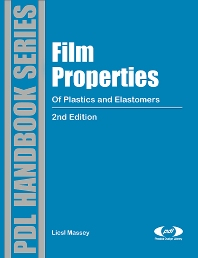Cover image for Film Properties of Plastics and Elastomers
