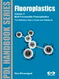 Cover image for Fluoroplastics, Volume 2: Melt Processible Fluoroplastics