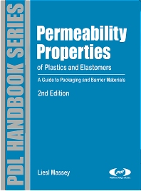 Permeability Properties of Plastics and Elastomers, 2nd Ed., 2nd Edition,Liesl K. Massey,ISBN9781884207976