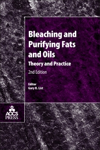 Bleaching and Purifying Fats and Oils - 2nd Edition - ISBN: 9781893997912, 9780128043509