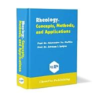 Rheology, 1st Edition,Alexander Ya. Malkin,Avraam I. Isayev,ISBN9781895198331