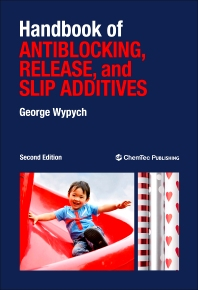 Handbook of Antiblocking, Release, and Slip Additives, 2nd Edition,George Wypych,ISBN9781895198454