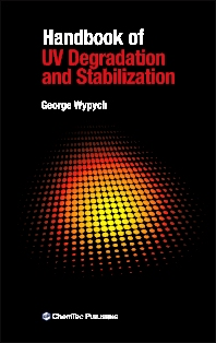 Handbook of UV Degradation and Stabilization, 1st Edition,George Wypych,ISBN9781895198461