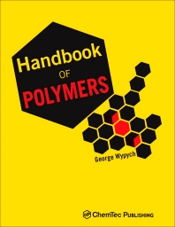 Handbook of Polymers, 1st Edition,George Wypych,ISBN9781895198478