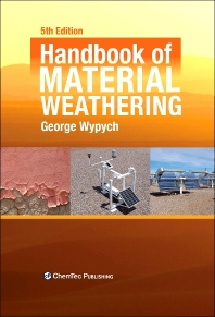 Handbook of Material Weathering, 5th Edition,George Wypych,ISBN9781895198621