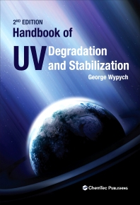 Handbook of UV Degradation and Stabilization, 2nd Edition,George Wypych,ISBN9781895198867