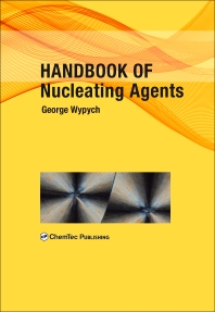 Cover image for Handbook of Nucleating Agents