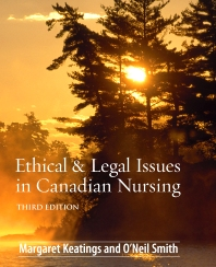 Ethical & Legal Issues in Canadian Nursing - 3rd Edition - ISBN: 9781897422090, 9781897422366