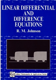Linear Differential and Difference Equations - 1st Edition - ISBN: 9781898563129, 9780857099808