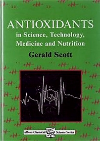 Antioxidants in Science, Technology, Medicine and Nutrition - 1st Edition - ISBN: 9781898563310, 9780857099938
