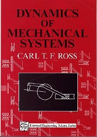 Dynamics of Mechanical Systems - 1st Edition - ISBN: 9781898563341, 9780857099792