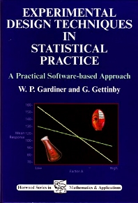 Experimental Design Techniques in Statistical Practice - 1st Edition - ISBN: 9781898563358, 9780857099785