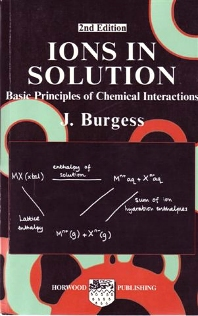Ions In Solution, 1st Edition,J Burgess,ISBN9781898563501