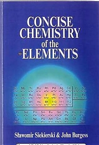 Cover image for Concise Chemistry of the Elements